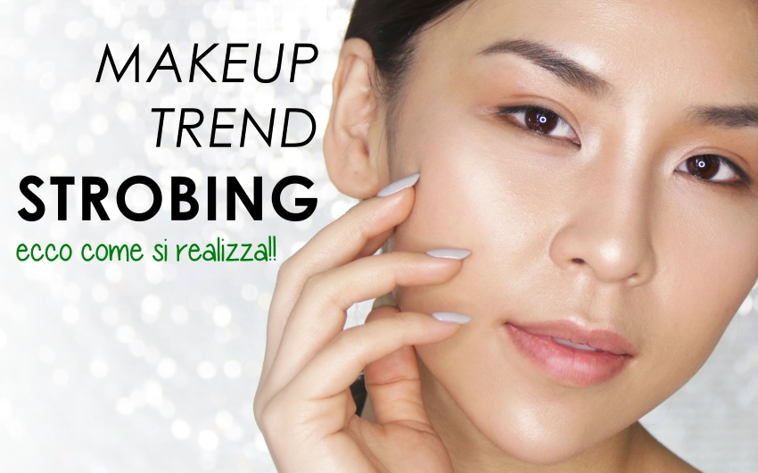 Strobing Make Up: come si realizza!